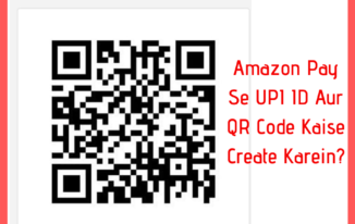 Amazon Pay UPI ID Aur QR Code Kaise Create Karein?
